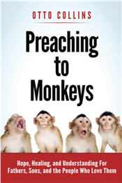 Preaching to Monkeys